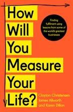 How Will You Measure Your Life? - Clayton Christensen
