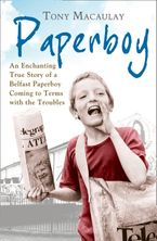 paperboy-an-enchanting-true-story-of-a-belfast-paperboy-coming-to-terms-with-the-troubles