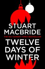 Twelve Days of Winter: Crime at Christmas (short stories) eBook DGO by Stuart MacBride