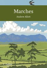 Marches (Collins New Naturalist Library, Book 118)