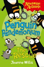 Ed Vere - Penguin Pandemonium - The Rescue (Awesome Animals)