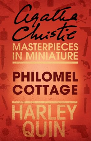 Cover image - Philomel Cottage: An Agatha Christie Short Story