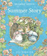 Summer Story (Read Aloud) (Brambly Hedge)