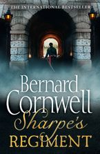 Sharpe's Regiment: The Invasion of France, June to November 1813 (The Sharpe Series, Book 17) Paperback  by Bernard Cornwell
