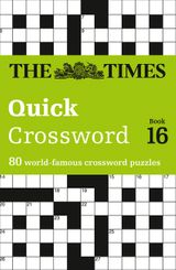 The Times Quick Crossword book 16: 80 General Knowledge Puzzles from The Times 2
