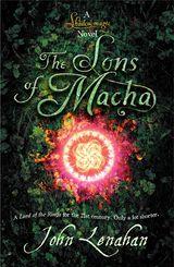 Sons of Macha (Shadowmagic, Book 3)