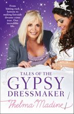 Tales of the Gypsy Dressmaker Paperback  by Thelma Madine