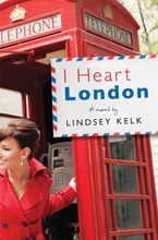 I Heart London (I Heart Series, Book 5) Paperback  by Lindsey Kelk