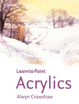Acrylics (Learn to Paint) book image