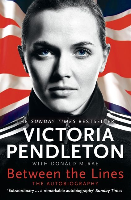 Book Cover Design For Autobiography : Between the lines my autobiography victoria pendleton