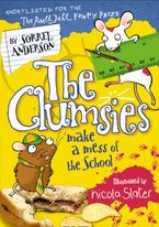 Sorrel Anderson - The Clumsies Make a Mess of the School (The Clumsies, Book 5)