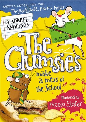The Clumsies Make a Mess of the School (The Clumsies, Book 5) book image
