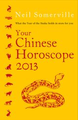 Your Chinese Horoscope 2013: What the year of the snake holds in store for you