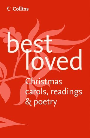 Best Loved Christmas Carols, Readings and Poetry book image
