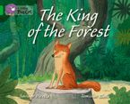 The King of the Forest: Band 05/Green (Collins Big Cat)
