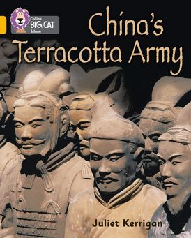 China's Terracotta Army: Band 09/Gold (Collins Big Cat)
