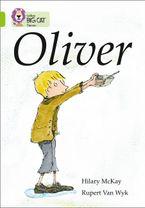 Oliver: Band 11/Lime (Collins Big Cat)