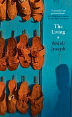 The Living Hardcover  by Anjali Joseph