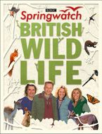 Springwatch British Wildlife: Accompanies the BBC 2 TV series Hardcover  by Stephen Moss