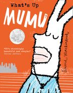What's Up MuMu? Hardcover  by David Mackintosh