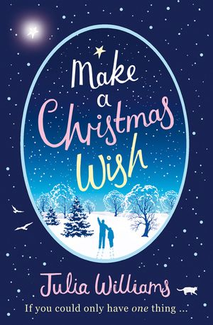 Make A Christmas Wish: A heartwarming, witty and magical festive treat book image