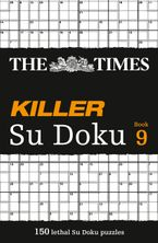 The Times Killer Su Doku Book 9: 150 challenging puzzles from The Times (The Times Killer) Paperback  by The Times Mind Games