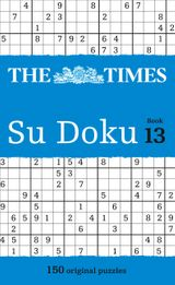 The Times Su Doku Book 13: 150 original puzzles