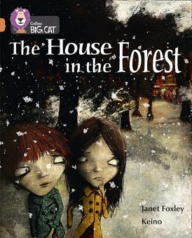 The House in the Forest: Band 12/Copper (Collins Big Cat)