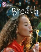 Breath: Band 13/Topaz (Collins Big Cat) Paperback  by Claire Llewellyn