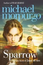 Sparrow: The Story of Joan of Arc Paperback  by Michael Morpurgo