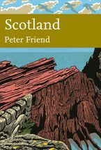Scotland (Collins New Naturalist Library, Book 119) eBook  by Peter Friend