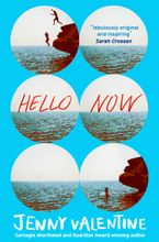 Hello Now Paperback  by Jenny Valentine