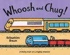 Whoosh and Chug! (Read Aloud)