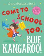 Come to School too, Blue Kangaroo! (Read Aloud)