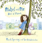 Mabel and Me - Best of Friends
