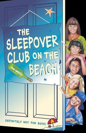 The Sleepover Club on the Beach (The Sleepover Club, Book 42) book image