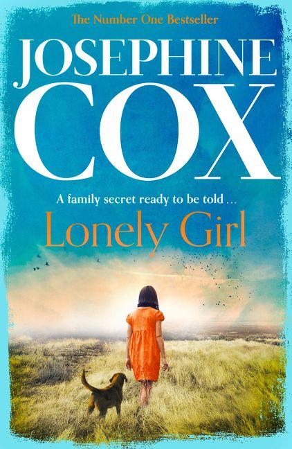 Lonely Girl - Josephine Cox - E-book