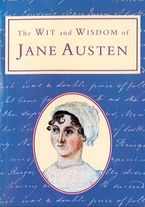 The Wit and Wisdom of Jane Austen (Text Only) eBook  by Michael Kerrigan