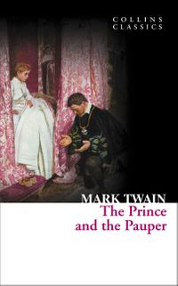 the-prince-and-the-pauper-collins-classics