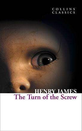 The Turn of the Screw (Collins Classics)