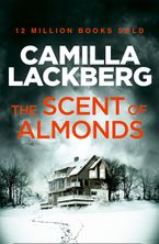 The Scent of Almonds: A Novella - Camilla Lackberg