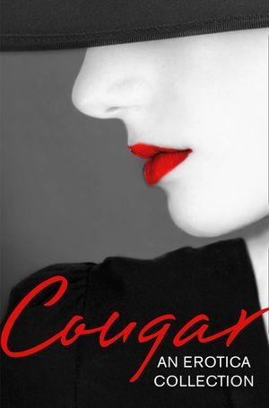 Cougar: An Erotica Collection book image