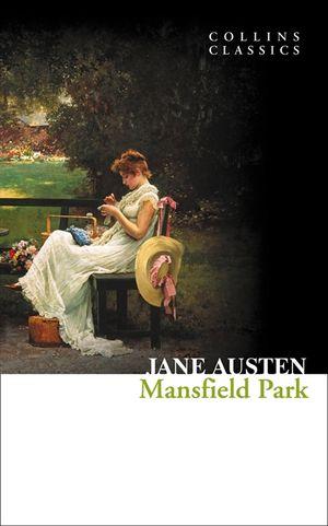 Mansfield Park (Collins Classics) book image