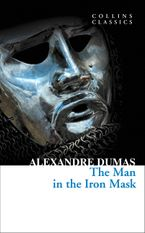 the-man-in-the-iron-mask-collins-classics