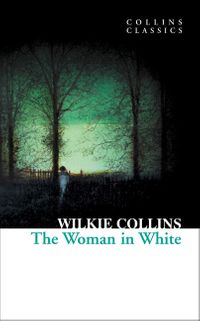 the-woman-in-white-collins-classics