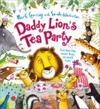 Daddy Lion's Tea Party - Mark Sperring