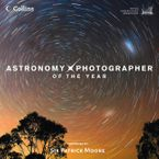 Astronomy Photographer of the Year: Collection 1 Hardcover  by Royal Observatory Greenwich