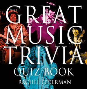 The Great Music Trivia Quiz Book book image