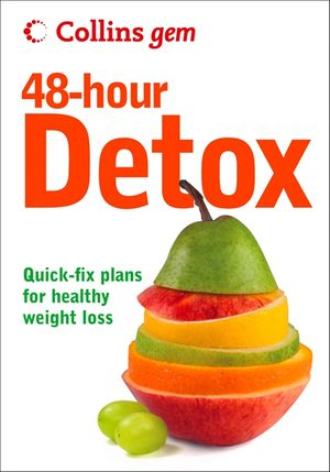 48-hour Detox (Collins Gem) book image
