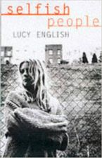 Selfish People eBook  by Lucy English
